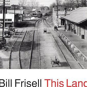Bill Frisell - This Land [CD] USA import