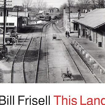 Bill Frisell - importación de Estados Unidos esta tierra [CD]