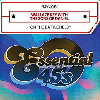 Key, Wallace with the Sons of Daniel - My Job / on the Battlefield [CD] USA import