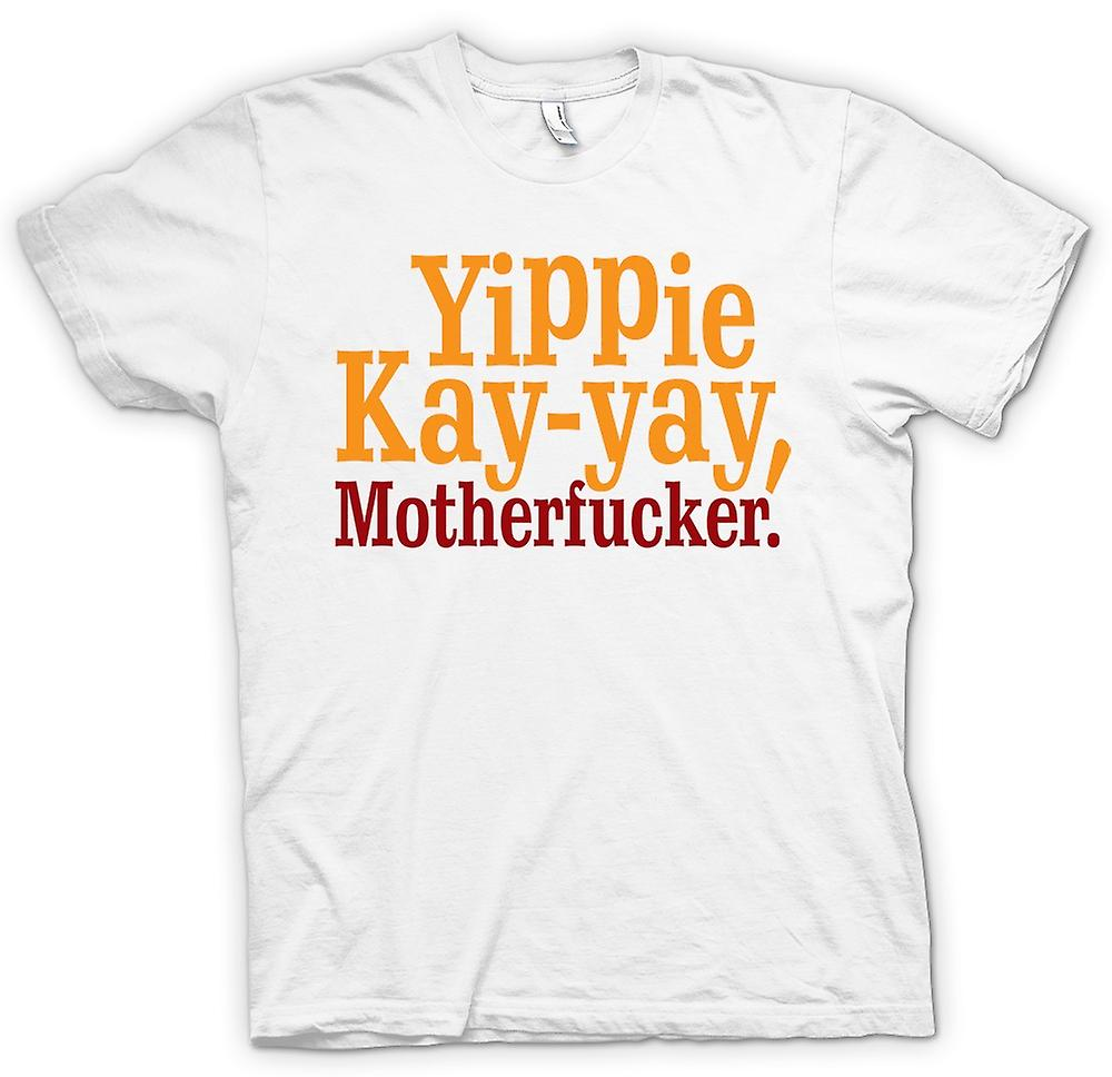 Mens T-shirt - Yippie Kay - Yay, Motherfucker - Quote Divertente
