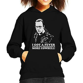 I Got A Fever And The Prescription Is More Cowbell Kid's Hooded Sweatshirt