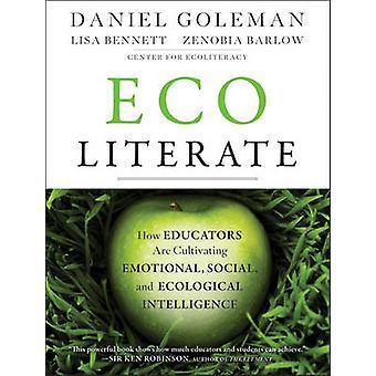 Ecoliterate - wie Pädagogen Emotional - sozial- und E kultivieren