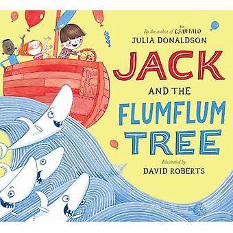 Jack and the Flumflum Tree (Main Market Ed.) by Julia Donaldson - Dav
