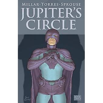 Jupiter's Circle - Volume 2 by Mark Millar - Frank Quitely - Chris Spr