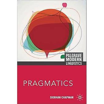Pragmatics by Siobhan Chapman - 9780230221833 Book