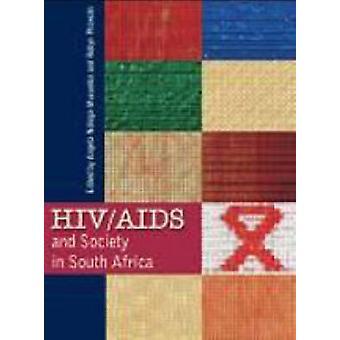 HIV/AIDS and Society in South Africa by Angela Ndinga-Muvumba - Robyn