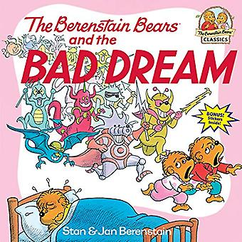 The Berenstain Bears and the Bad Dream (Berenstain Bears First Time Books)