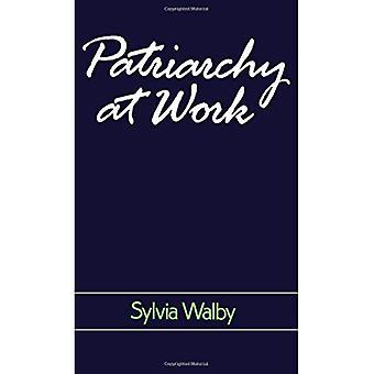Patriarcat au travail: les Relations patriarcales et capitalistes en matière d'emploi, 1800-1984 (Perspectives féministes)