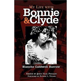 Mein Leben mit Bonnie und Clyde