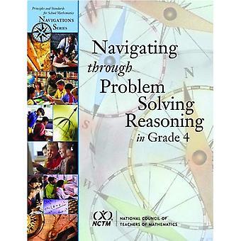 Navigating through Problem Solving and Reasoning in Grade 4 (Navigations)
