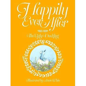 Happily Ever After: No. 4: The Ugly Duckling