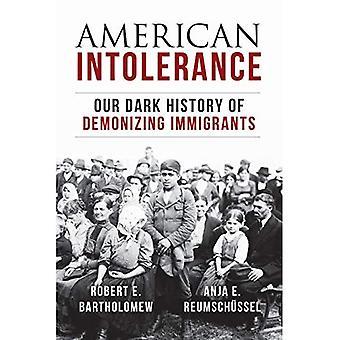 American Intolerance