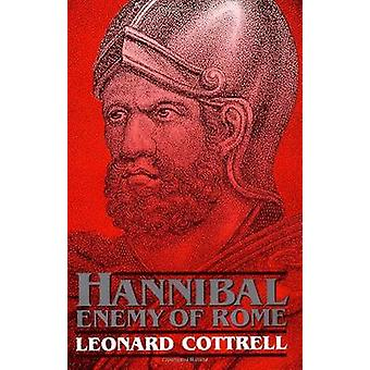 Hannibal - Enemy of Rome by Leonard Cottrell - 9780306804984 Book