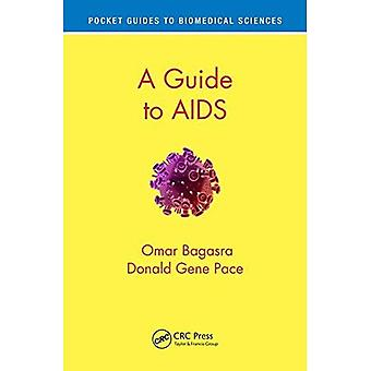 A Guide to AIDS (Pocket Guides to Biomedical Sciences)