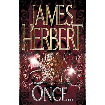 Once by James Herbert - 9780330451833 Book