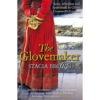 The Glovemaker by Stacia M. Brown