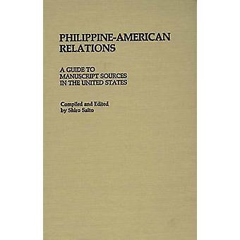 Relações PhilippineAmerican A guia para fontes manuscritas nos Estados Unidos, Saito & Shiro