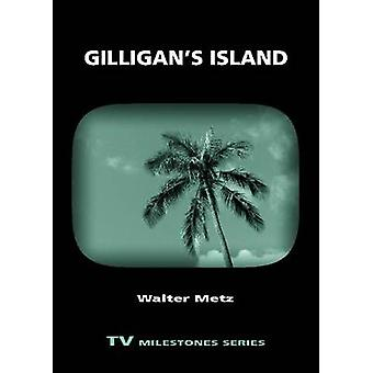 Gilligans Island by Metz & Walter