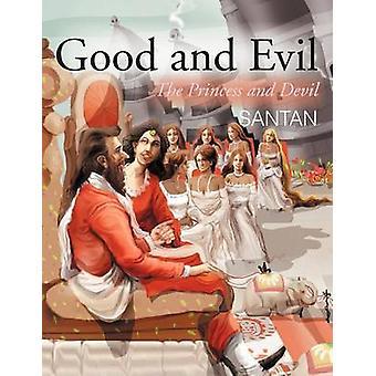 Gut und Böse die Prinzessin und der Teufel durch Santan