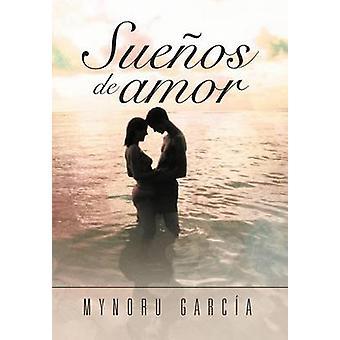 Sueos de amor by Garca & Mynoru