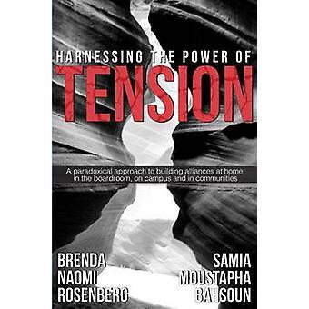 Die Kraft der Spannung von Rosenberg & Brenda Naomi