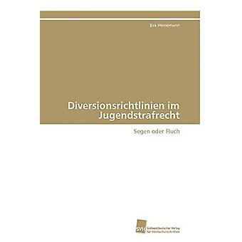 Diversionsrichtlinien im Jugendstrafrecht par Heinemann Eva