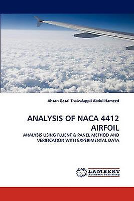 ANALYSIS OF NACA 4412 AIRFOIL by Thaivalappil Abdul Hameed & Ahsan Gasal