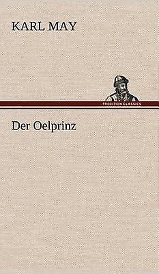 Der Oelprinz by May & Karl