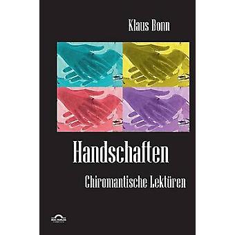 Handschaften Chiromantische Lektren by Bonn & Klaus