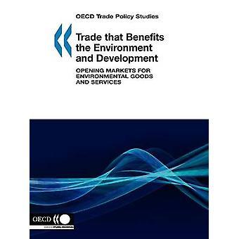 Comercio política estudios de comercial de la OCDE que beneficia el medio ambiente y desarrollo apertura de mercados de bienes ambientales y servicios de publicación de la OCDE