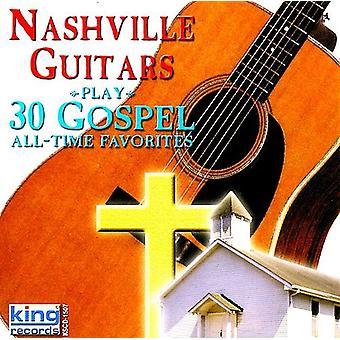 Chitarre di Nashville - 30 importazione USA Gospel preferiti tutti i tempi [CD]