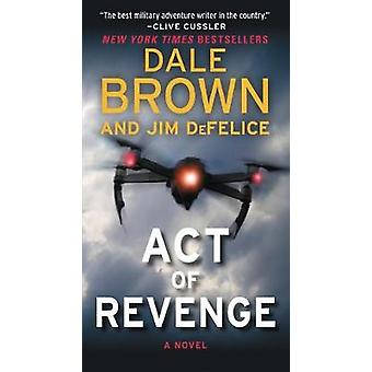 Act of Revenge by Dale Brown - 9780062804136 Book