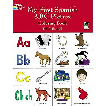 My First Spanish ABC Picture Coloring Book by Deb T. Bunnell - 978048