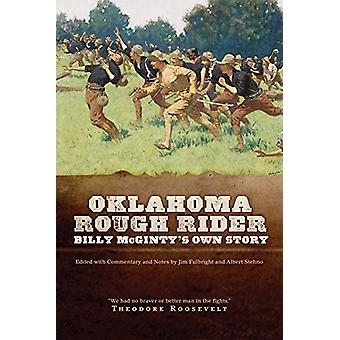 Oklahoma Rough Rider - Billy McGinty's Own Story by Jim Fulbright - 97