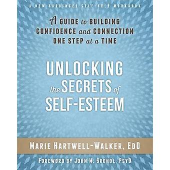 Unlocking the Secrets of Self-Esteem - A Guide to Building Confidence