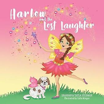 Harlow and the Lost Laughter by Harlow and the Lost Laughter - 978178