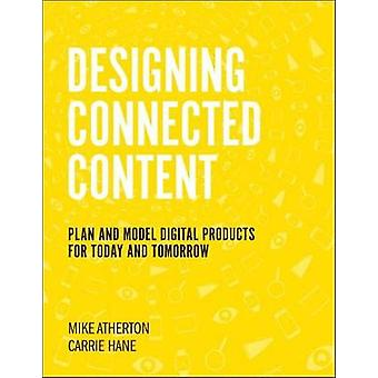 Designing Connected Content - Plan and Model Digital Products for Toda