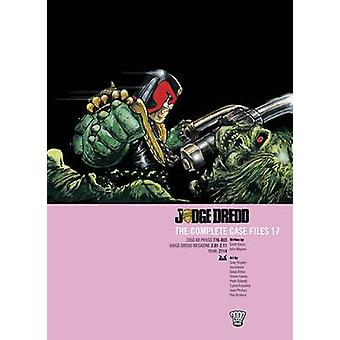 Judge Dredd Complete Case Files by John Wagner
