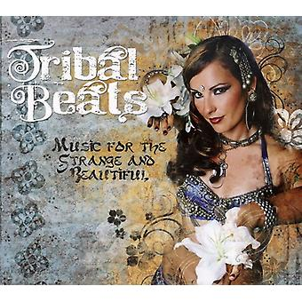 Tribal Beats Music for the Strange & Beautiful - Tribal Beats Music for the Strange & Beautiful [CD] USA import