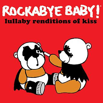 Rockabye Baby! - Lullaby Renditions of Kiss [CD] USA import