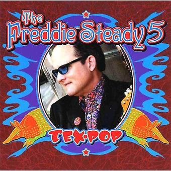 Freddie Steady 5 - Tex Pop [CD] USA import