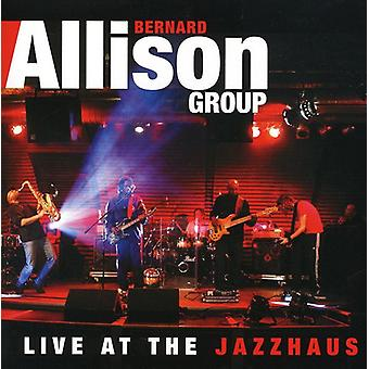Bernard Jr Allison - Live på Jazzhaus [CD] USA importen
