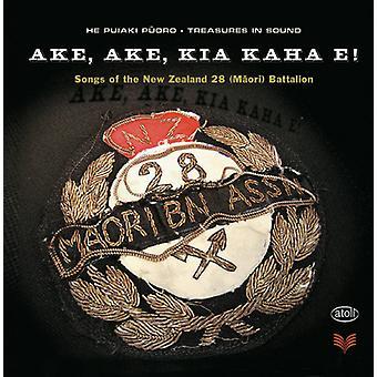 Ake Ake Kia Kaha E - Ake Ake Kia Kaha E [CD] USA importerer