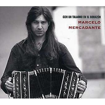 Mercadante Marcelo - Con Un Taladro En El Corazon [CD] USA import