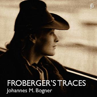 Froberger / Bogner - Frobergers spor [CD] USA import