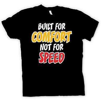 Mens T-shirt - Built for comfort not for speed - Quote
