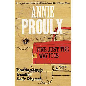 Dobrze tak jak to jest - 3 historie Wyoming przez Annie Proulx - 97800072