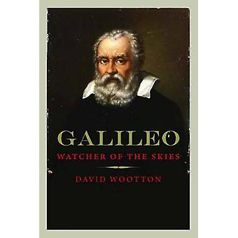 Galileo - observador dos céus por David Wootton - livro 9780300125368