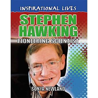Stephen Hawking by Sonya Newland - 9780750292092 Book