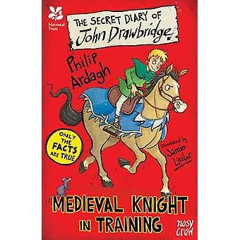 National Trust - The Secret Diary of John Drawbridge - a Medieval Knig